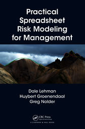 Practical Spreadsheet Risk Modeling for Management by Dale Lehman
