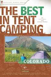 The Best in Tent Camping: Colorado by Kim Lipker