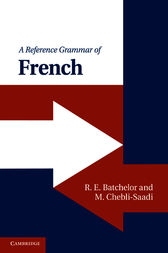 A Reference Grammar of French by R. E. Batchelor