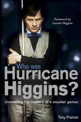 Who Was Hurricane Higgins? by Tony Francis