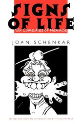 Signs of Life by Joan M. Schenkar