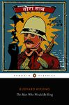 The Man Who Would Be King: Selected Stories of Rudyard Kipling: Selected Stories of Rudyard Kipling