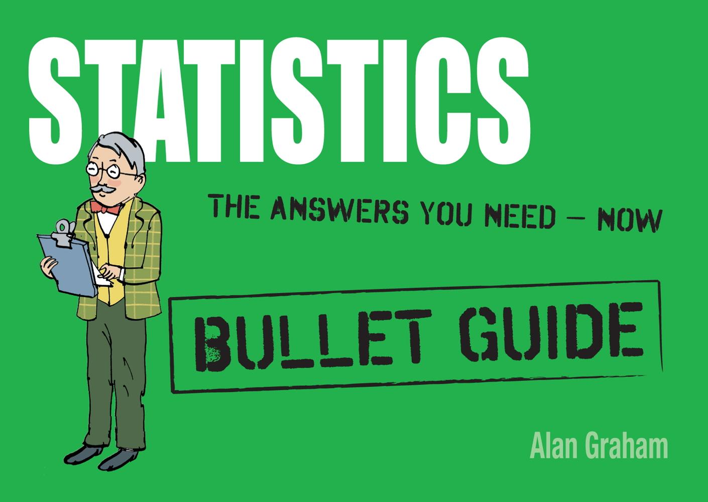 Download Ebook Statistics: Bullet Guides by Alan Graham Pdf