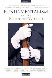 Fundamentalism in the Modern World Vol 1 by Ulrika Martensson