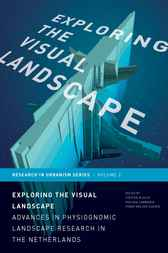 Exploring the Visual Landscape by S. Nijhuis