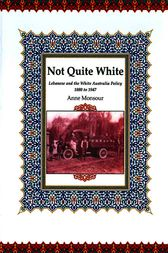 Not Quite White: Lebanese and the White Australia Policy