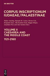 Caesarea and the Middle Coast: 1121-2160 by Walter Ameling