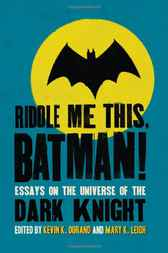 Riddle Me This, Batman! by Kevin K. Durand