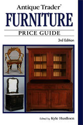 Antique Trader Furniture Price Guide by Kyle Husfloen
