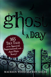 A Ghost a Day by Maureen Wood
