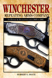 Winchester Repeating Arms Company by Herb Houze