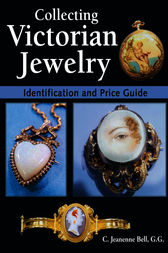Collecting Victorian Jewelry by Jeanenne Bell