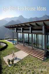 150 Best Eco House Ideas by Marta Serrats