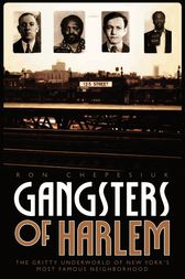 Gangsters of Harlem by Ron Chepesiul