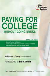 Paying for College Without Going Broke, 2012 Edition by Princeton Review;  Kalman Chany;  Bill Clinton