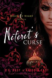 Neferet's Curse by P. C. Cast