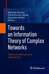 Towards an Information Theory of Complex Networks by Matthias Dehmer