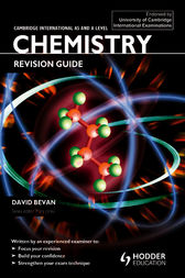 Cambridge International AS and A Level Chemistry Revision Guide by David Bevan