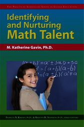 Identifying and Nurturing Math Talent by M. Katherine Gavin
