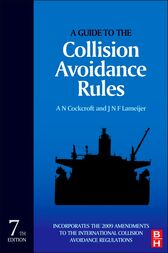 A Guide to the Collision Avoidance Rules by A. N. Cockcroft