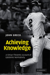 Achieving Knowledge by John Greco