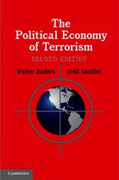 The Political Economy of Terrorism by Walter Enders