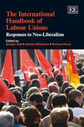 The International Handbook of Labour Unions by Gregor Gall