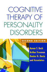 Cognitive Therapy of Personality Disorders, Second Edition by Aaron Beck