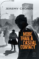 More than a Casual Contact by Jeremy Cronin