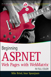 Beginning ASP.NET Web Pages with WebMatrix by Mike Brind