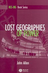 Lost Geographies of Power by John Allen