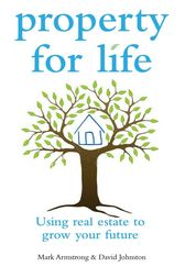 Property for Life by Mark Armstrong