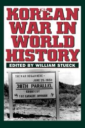 The Korean War in World History by William Stueck