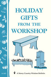 Holiday Gifts from the Workshop by Editors of Storey Publishing