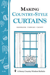 Making Country-Style Curtains by Barbara Farkas Casey