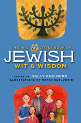 The Big Little Book of Jewish Wit & Wisdom by Sally Ann Berk