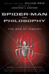 Spider-Man and Philosophy by William Irwin