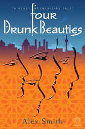 Four Drunk Beauties by Alex Smith