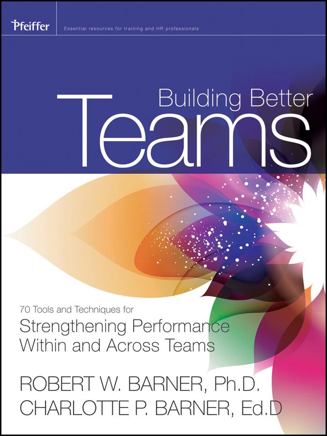 Download Ebook Building Better Teams by Robert Barner Pdf