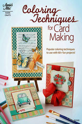 Coloring Techniques for Card Making by Annie's