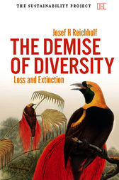 The Demise of Diversity by Josef Reichholf