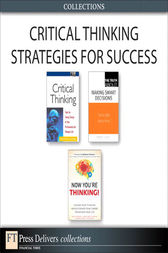Critical Thinking Strategies for Success (Collection) by Richard Paul