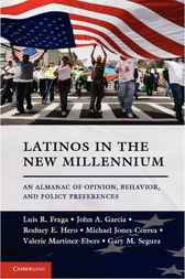 Latinos in the New Millennium by Luis R. Fraga