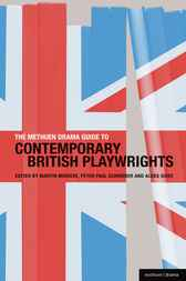 TheMethuen Drama Guide to Contemporary British Playwrights by Martin Middeke