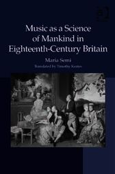 Music as a Science of Mankind in Eighteenth-Century Britain by Timothy Keates
