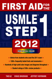 First Aid for the USMLE Step 1 2012 by Tao Le