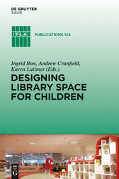 Designing Library Space for Children by Ingrid Bon