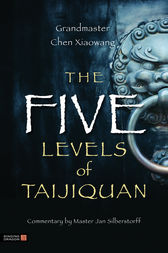 The Five Levels of Taijiquan by Jan Silberstorff