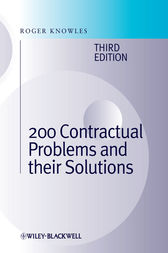 200 Contractual Problems and their Solutions by J. Roger Knowles