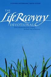 The Life Recovery Devotional by Stephen Arterburn